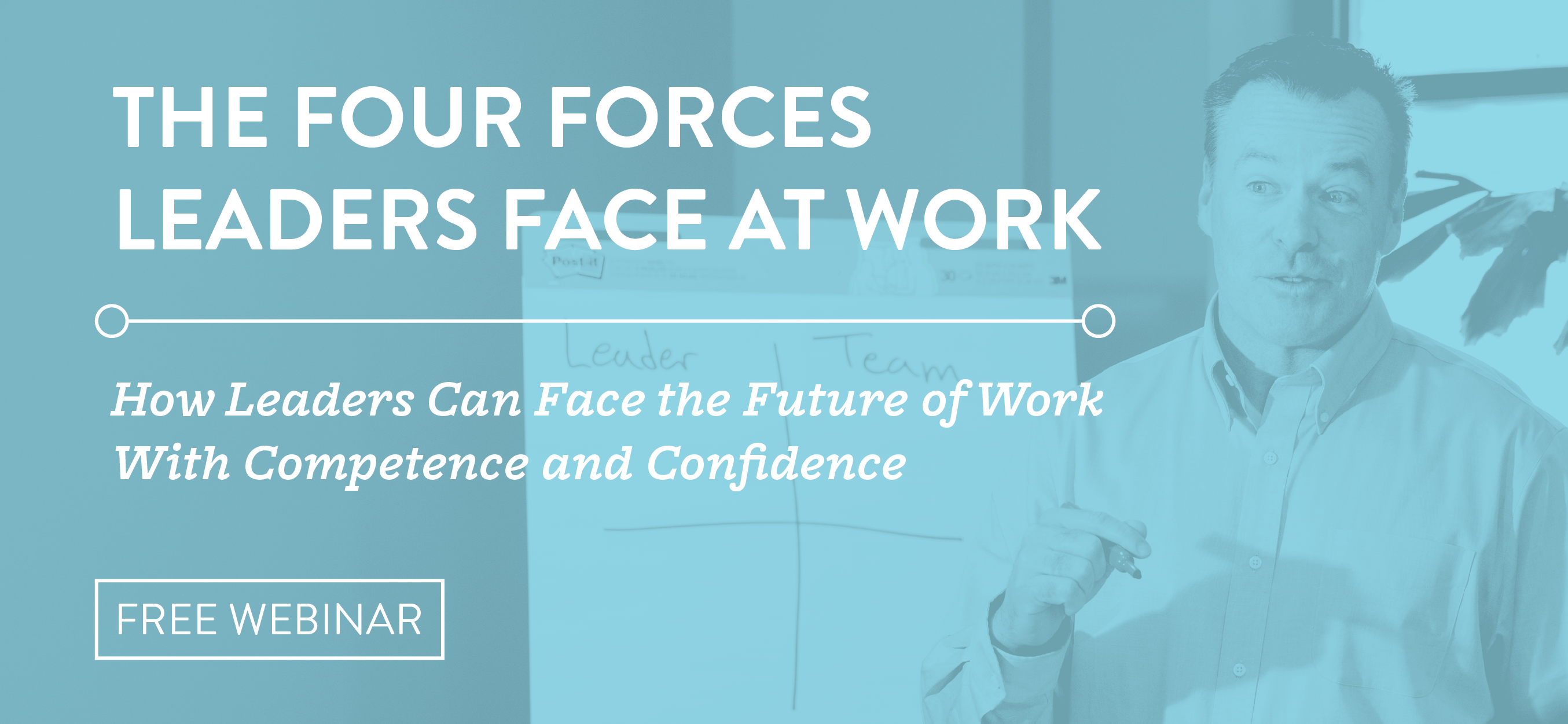 June-2020-The-Four-Forces-Leaders-Face-at-Work-Webinar-LP-graphic