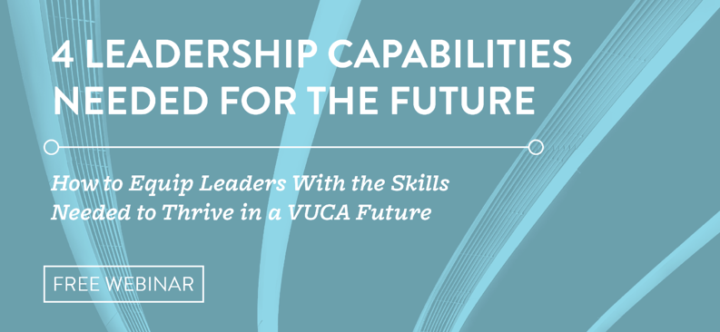 August-2020-4-Leadership-Capabilities-Needed-For-the-Future-Webinar-LP-graphic