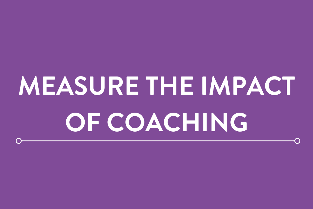 We're Providing Coaching, But How Can We Measure Success?